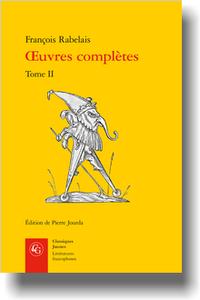 Rabelais, Œuvres complètes, t. II (éd. P. Jourda)