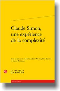 M.-A. Watine, I. Yocaris, D. Zemmour (dir.), Claude Simon, une expérience de la complexité