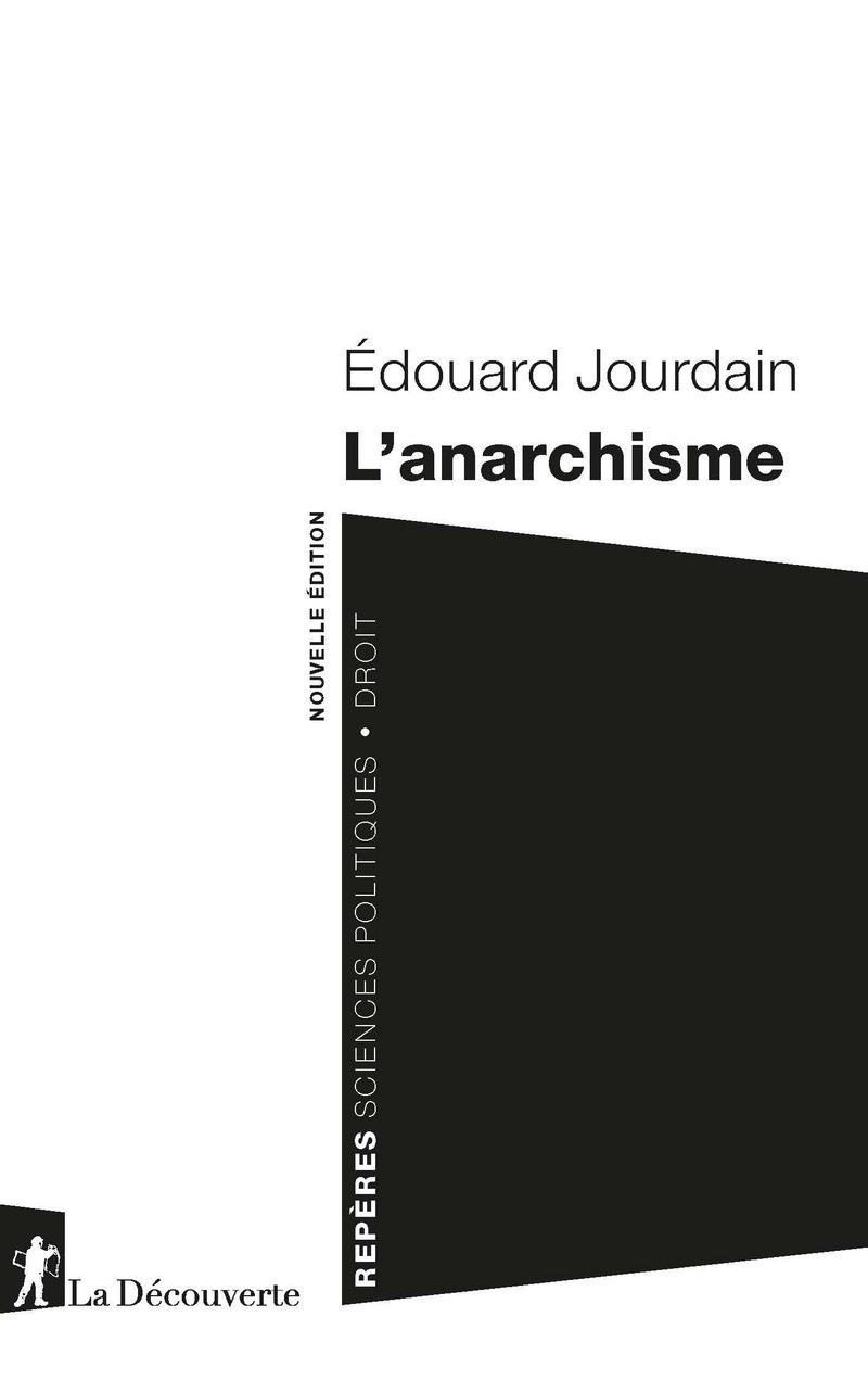 E. Jourdain, L'anarchisme