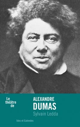 S. Ledda, Le théâtre de Alexandre Dumas