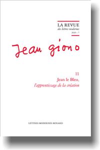 Jean le Bleu, l'apprentissage de la création (Revue des Lettres Modernes, Série Jean Giono, 2020 – 7)