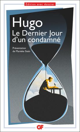 Hugo, Le Dernier Jour d'un condamné (éd. M. Stein)