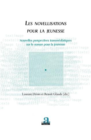 L. Déom, B. Glaude (dir.), Les novellisations pour la jeunesse