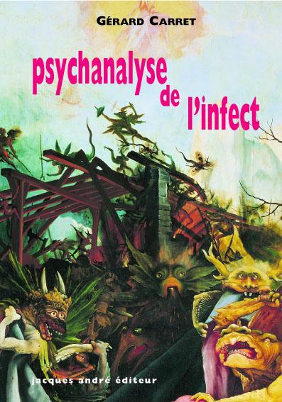 G. Carret, Psychanalyse de l'infect