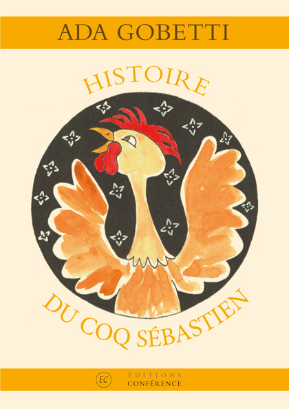 A. Gobetti, Histoire du coq (1940)
