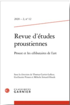 Revue d'études proustiennes, 2020 – 2, n° 12 :