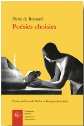 Ronsard, Poésies choisies, (éd. P. de Nolhac, F. Joukovsky)