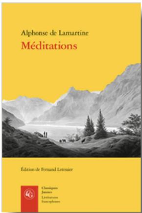 Alphonse de Lamartine, Méditations (éd. F. Letessier)