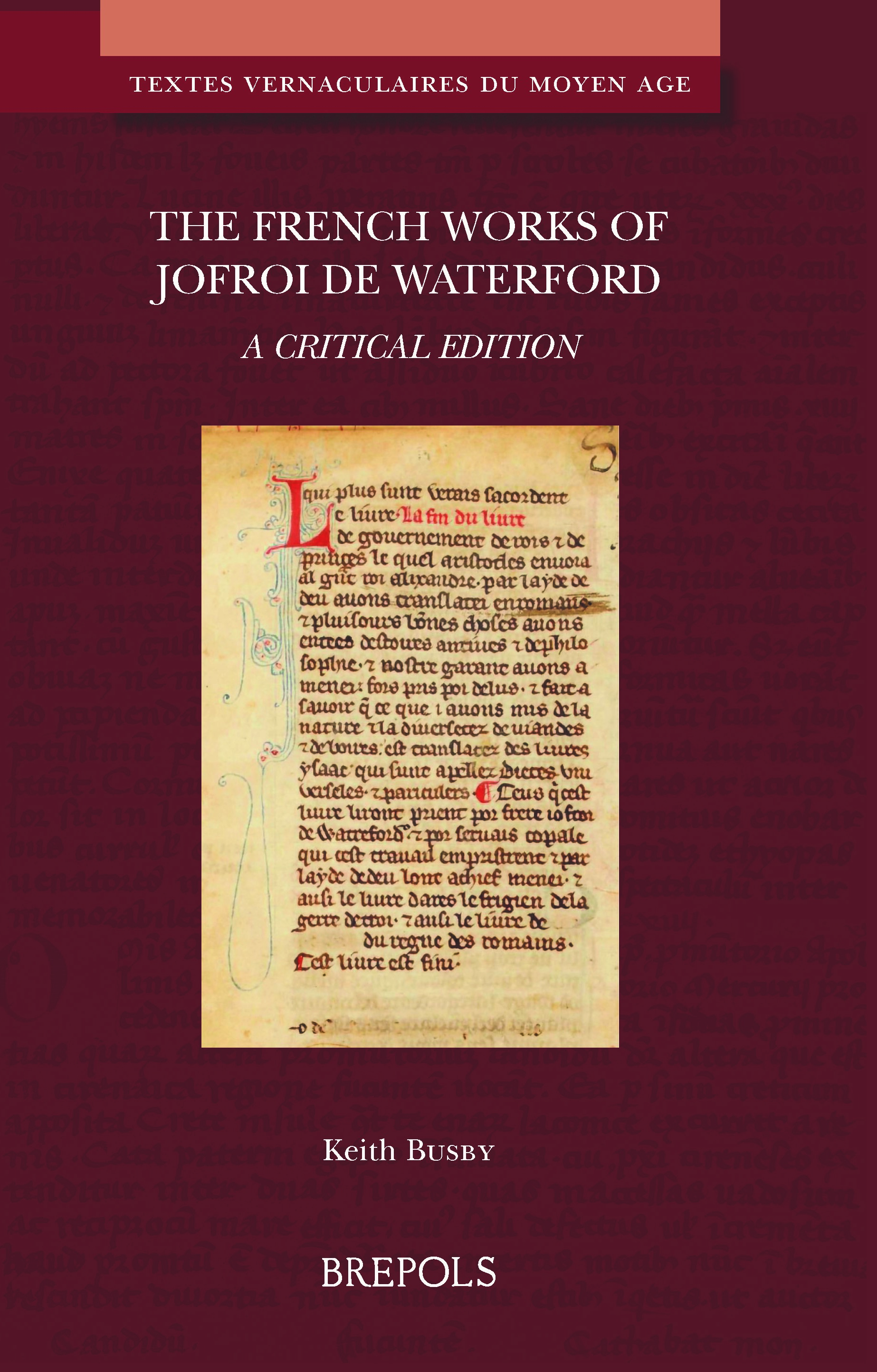 The French Works of Jofroi de Waterford (éd. K. Busby)