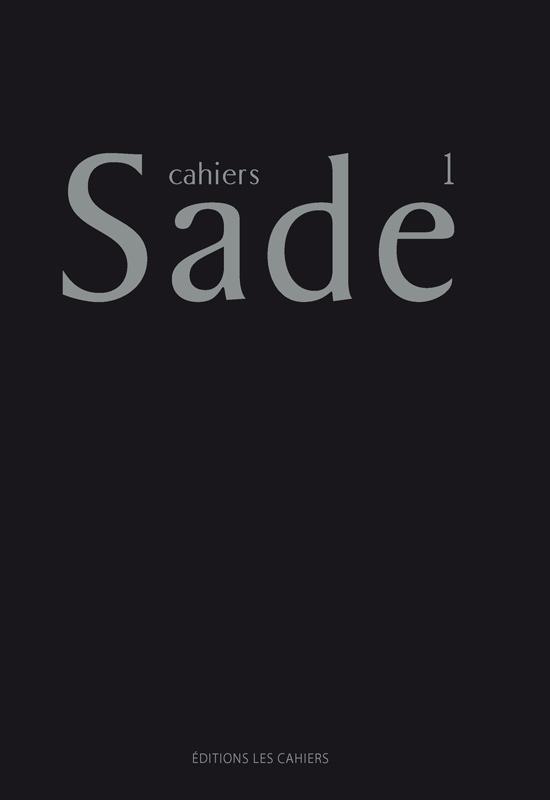 Cahiers Sade, n°1