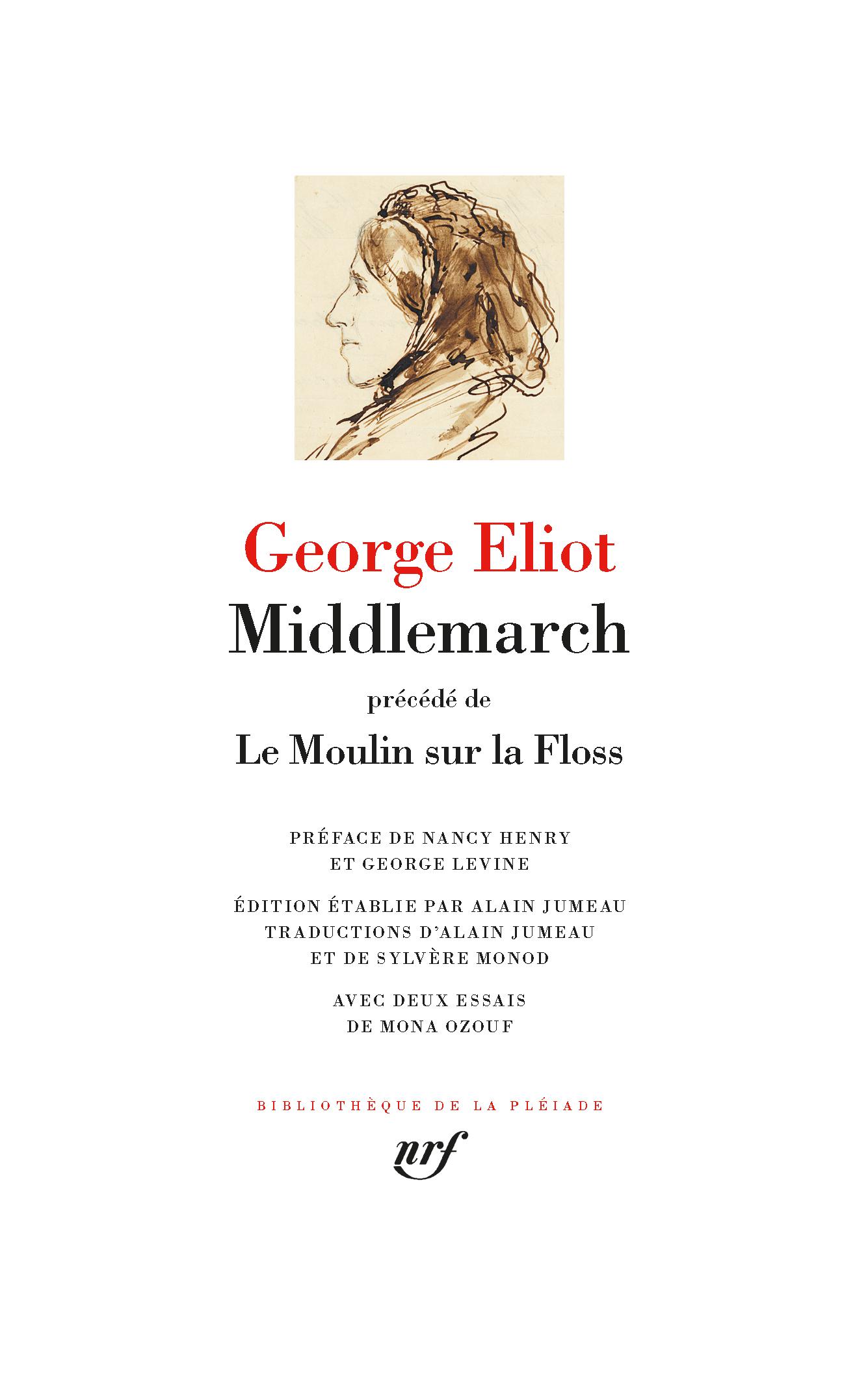 G. Eliot, Middlemarch, précédé de Le Moulin sur la Floss