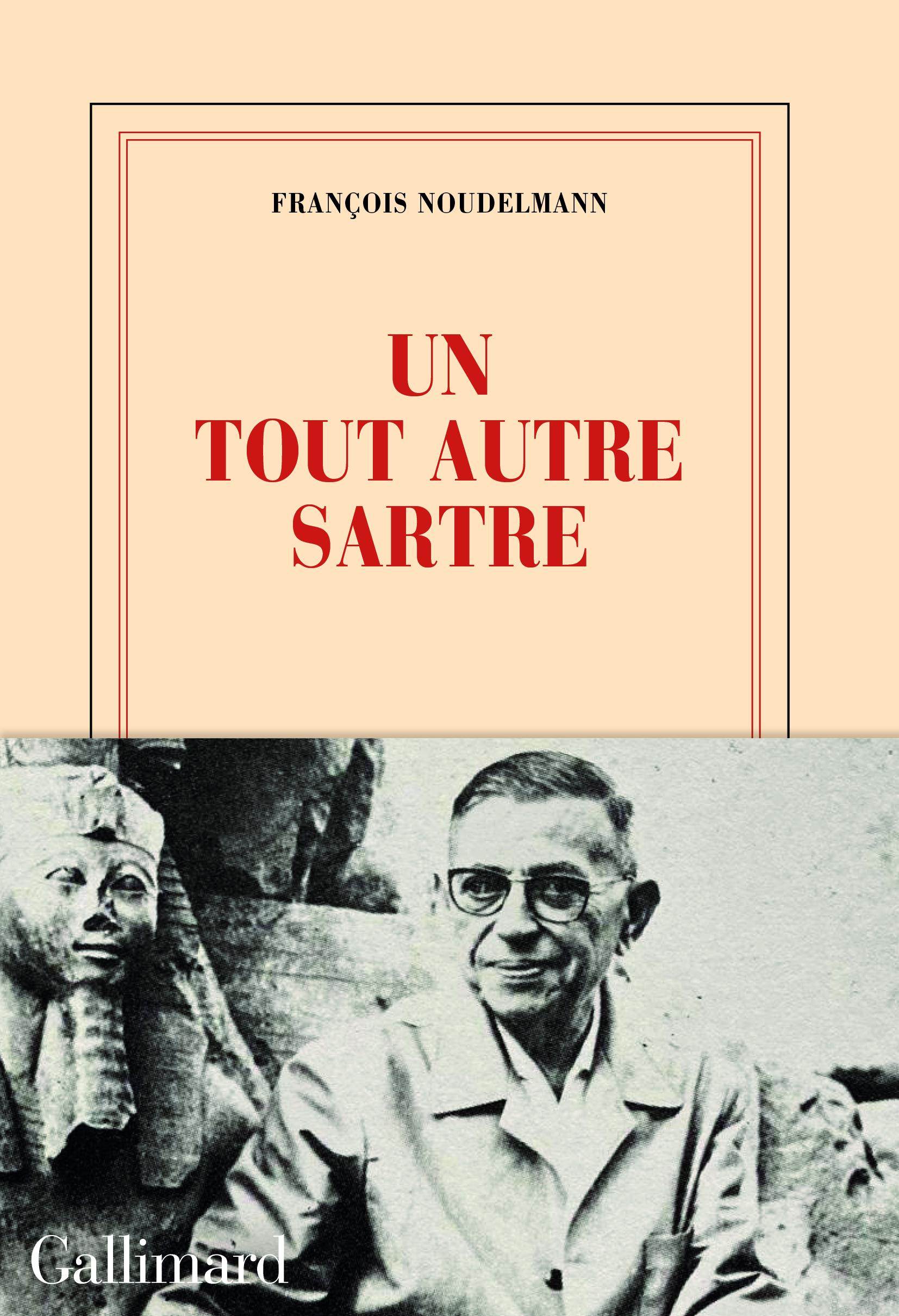 F. Noudelmann, Un tout autre Sartre