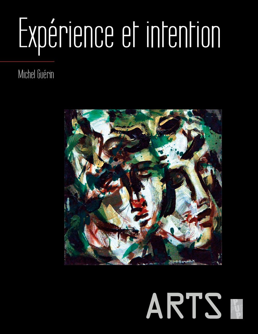M. Guérin, Expérience et intention