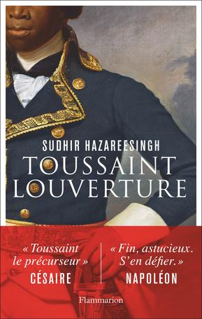 S. Hazareesingh, Toussaint Louverture
