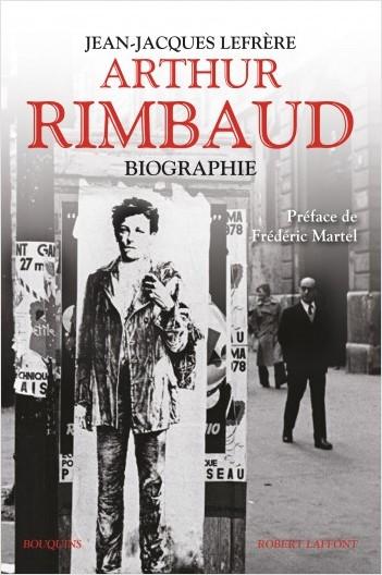 J.-J. Lefrère, Arthur Rimbaud. Biographie