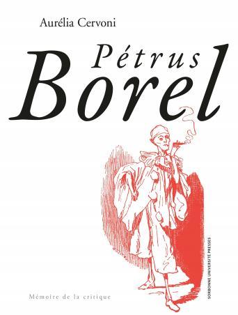 A. Cervoni, Pétrus Borel