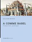 G. Métayer, A comme Babel. Traduction, poétique