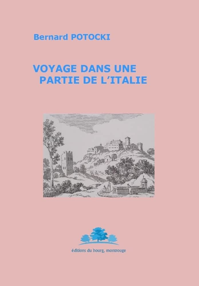 B. Potocki,Voyage dans une partie de l'Italie(1825)