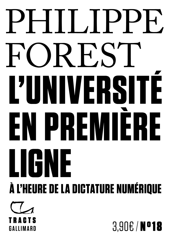 Ph. Forest, <em>L'Université en première ligne. À l'heure de la dictature numérique</em>