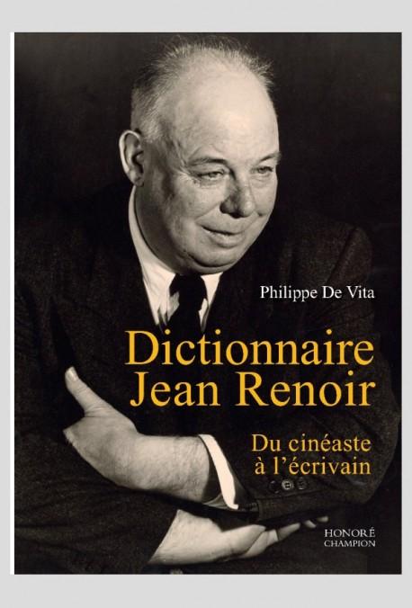 Ph. De Vita, Dictionnaire Jean Renoir. Du cinéaste à l'écrivain