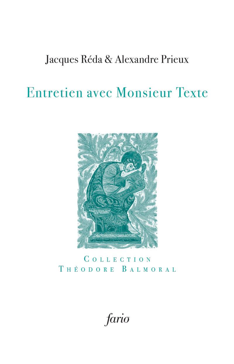 J. Réda, A. Prieux, Entretien avec Monsieur Texte