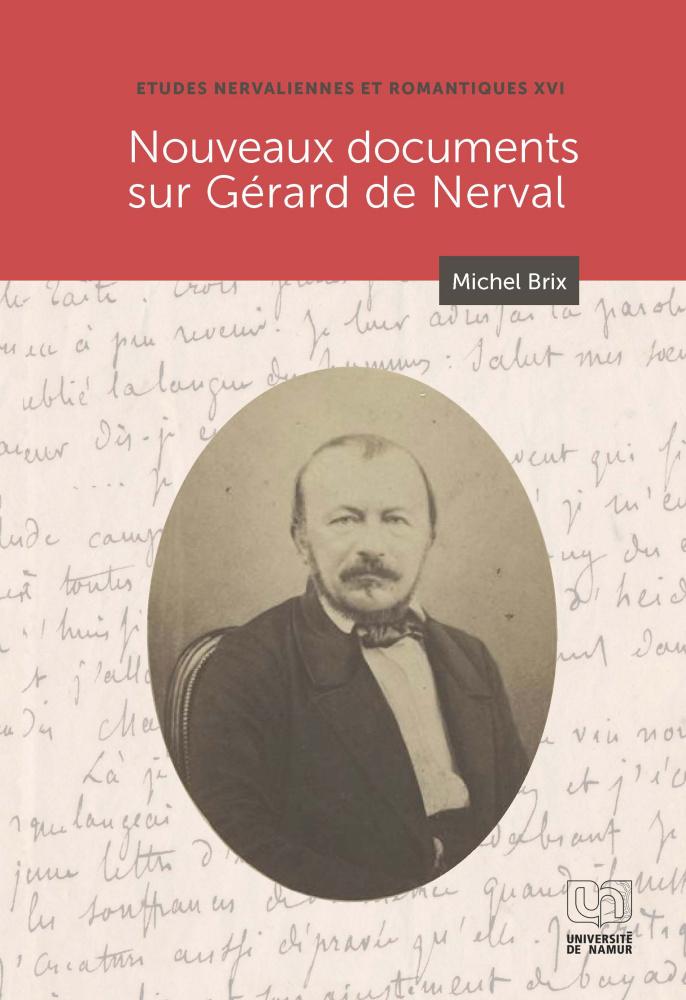 M. Brix, Nouveaux Documents sur Gérard de Nerval