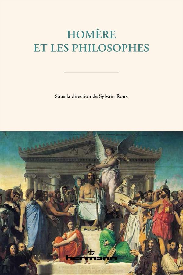 S. Roux, Homère et les philosophes