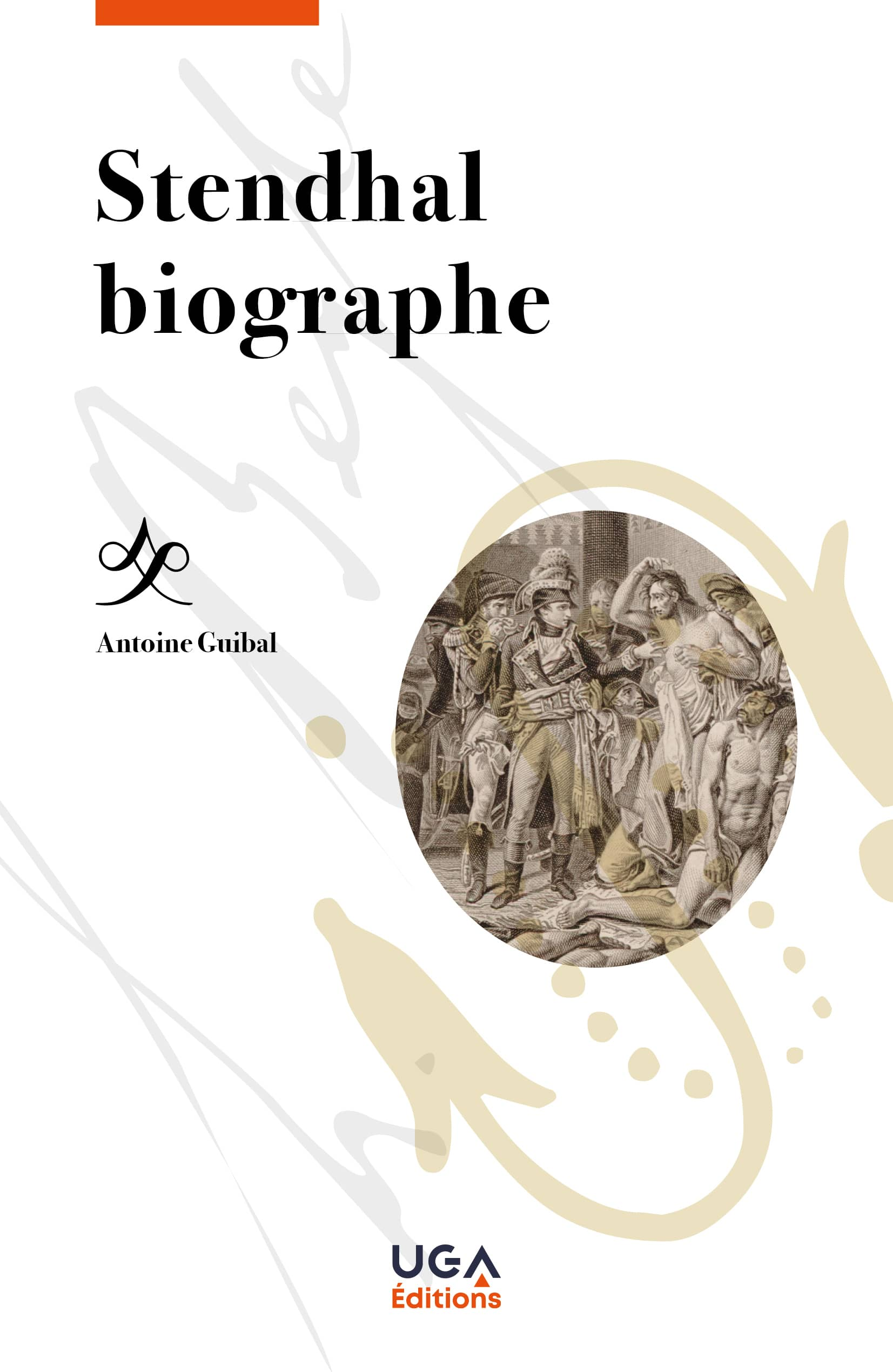 A. Guibal, Stendhal biographe
