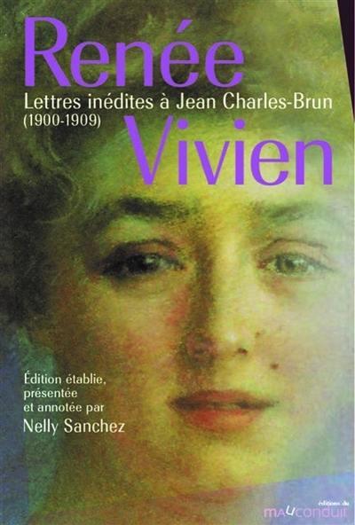 R. Vivien, Lettres inédites à Jean Charles-Brun (1900-1909)