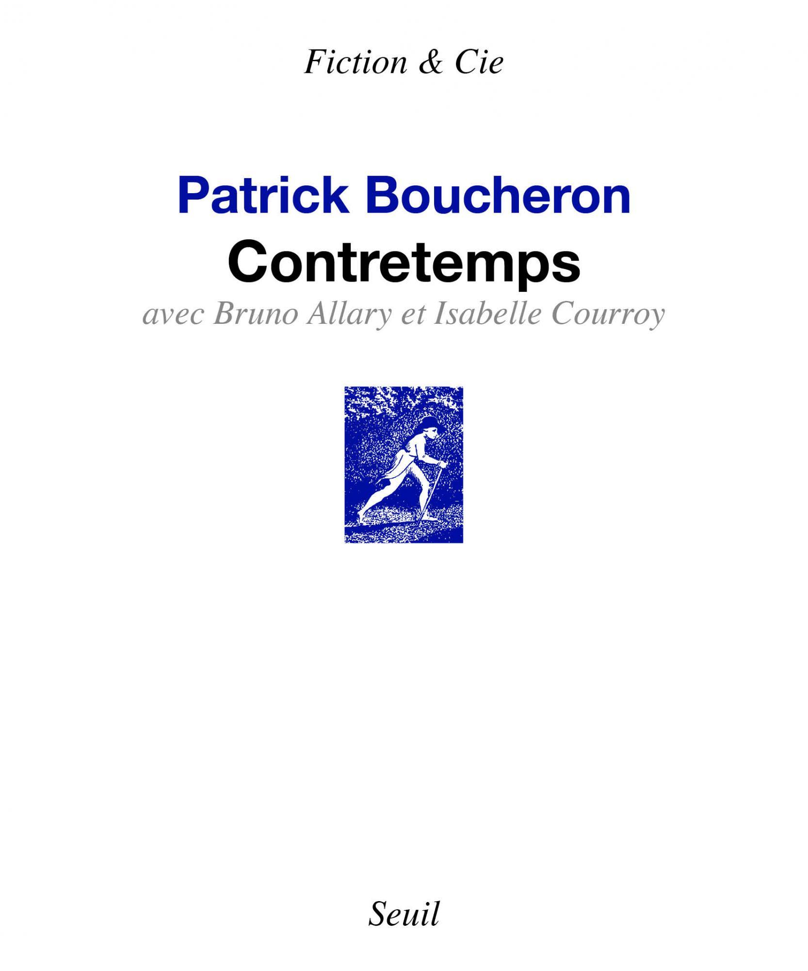 P. Boucheron, B. Allary, I. Courroy, Contretemps