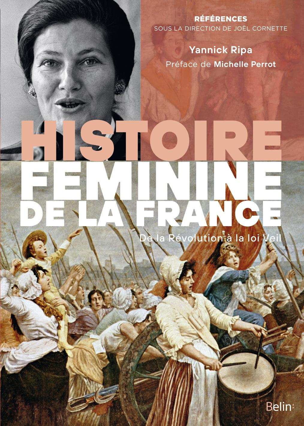 Y. Ripa, Histoire féminine de la France. De la Révolution à la loi Veil