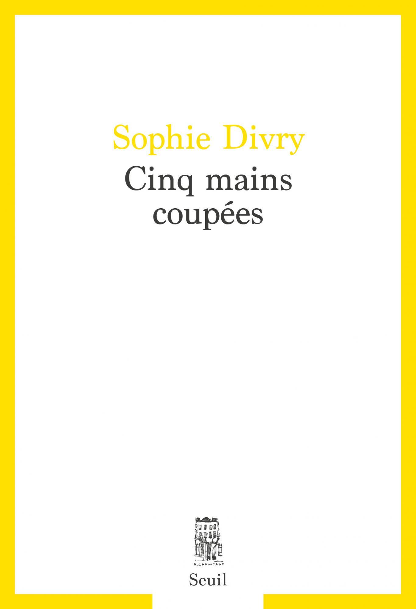 S. Divry, Cinq mains coupées