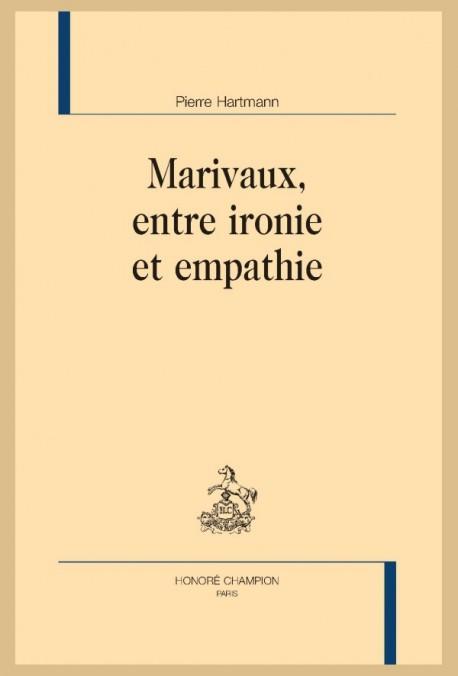 P. Hartmann, Marivaux, entre ironie et empathie