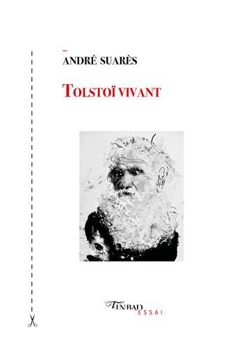 A. Suarès, Tolstoï vivant (1910)