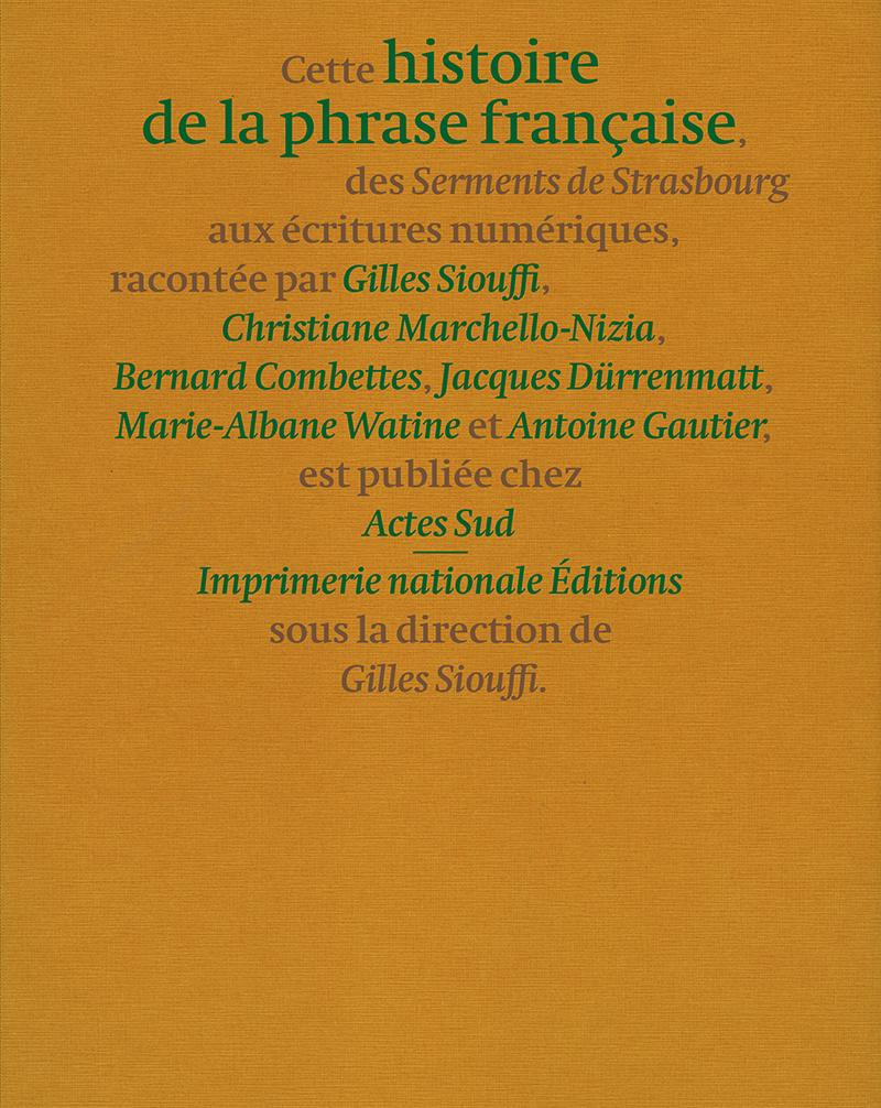 G. Siouffi (dir.), Une Histoire de la phrase française. Des Serments de Strasbourg aux écritures numériques
