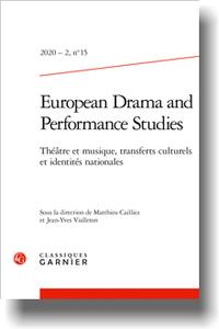 European Drama and Performance Studies, 2020 – 2, n°15 :