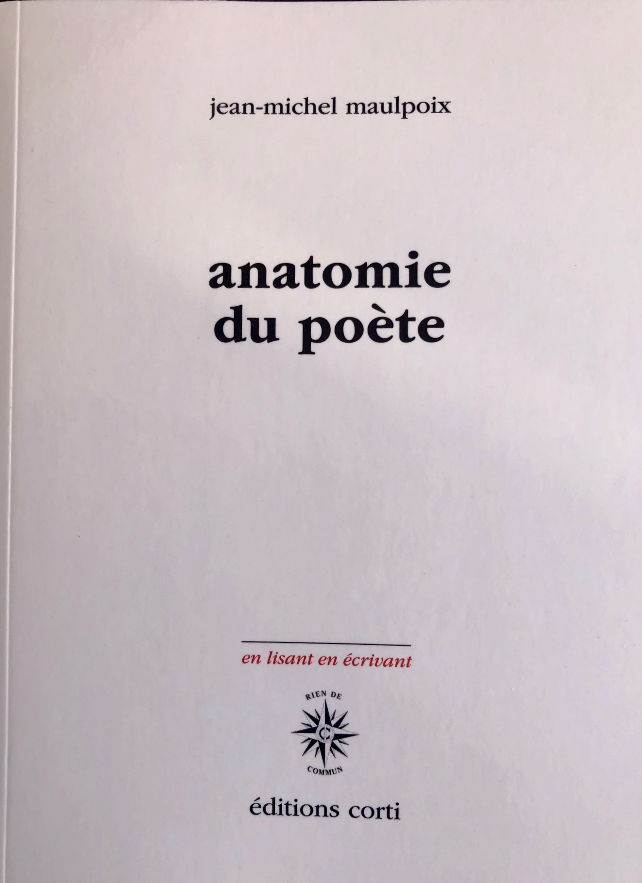 J.-M. Maulpoix, Anatomie du poète