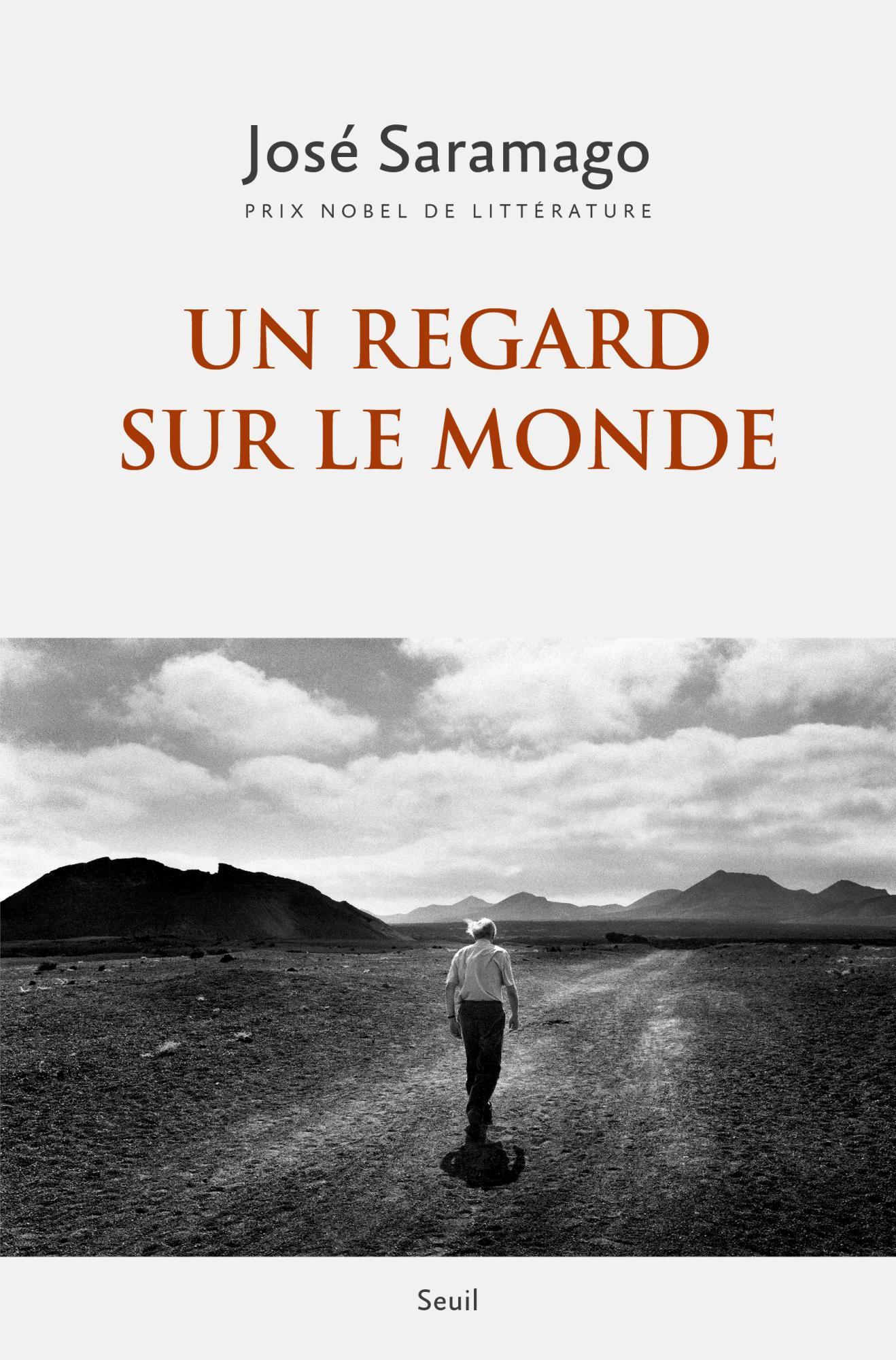 J. Saramago, Un regard sur le monde (anthologie éd. M. Graciete Besse)