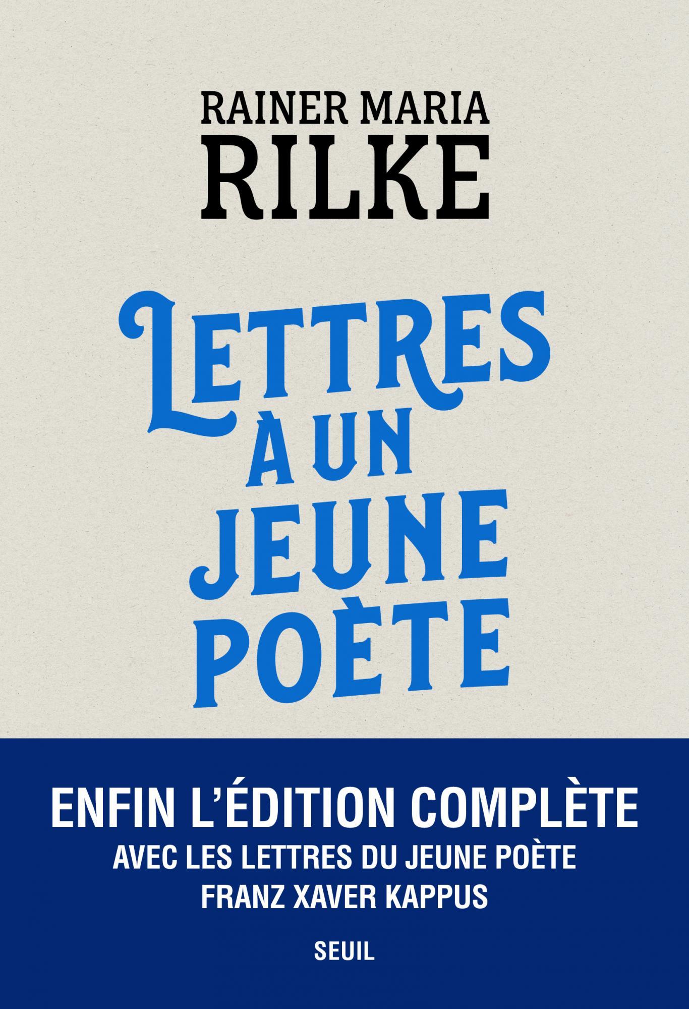 R. M. Rilke, Lettres à un jeune poète, avec les Lettres de F. x. Kappus