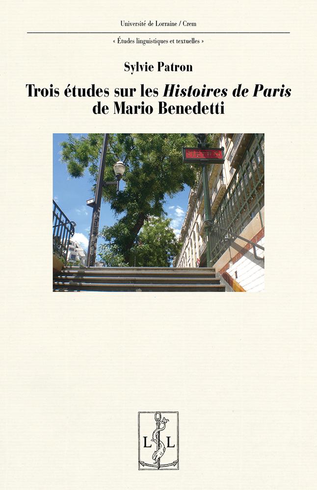 S. Patron, Trois études sur les Histoires de Paris de Mario Benedetti