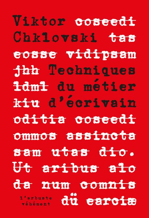 V. Chklovski, Technique du métier d'écrivain