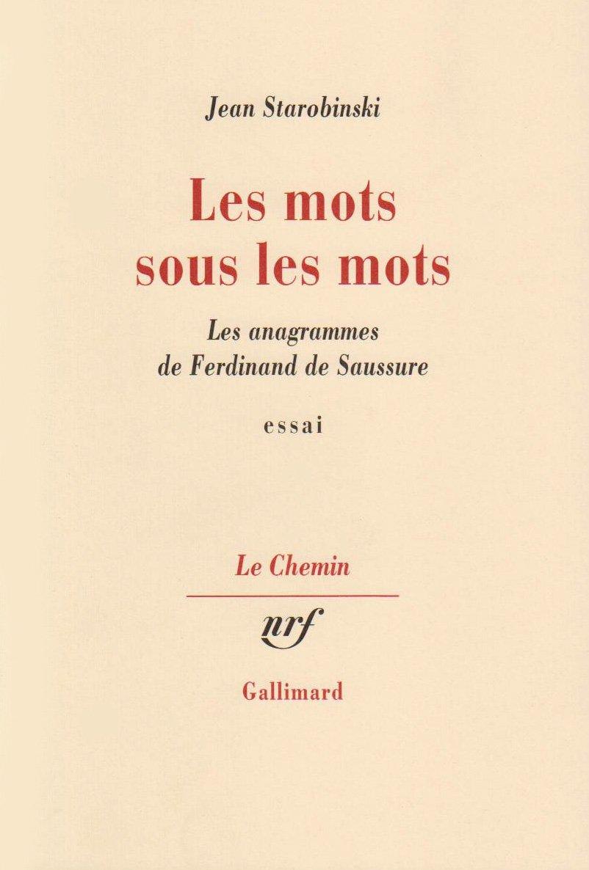 <em>Cahiers Ferdinand de Saussure</em>, n° 74, 2021 : Starobinski et Saussure