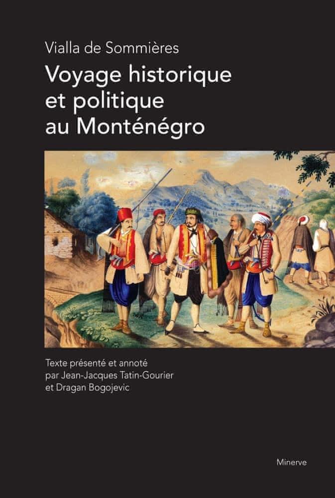 Vialla de Sommières, Voyage historique et politique au Monténégro