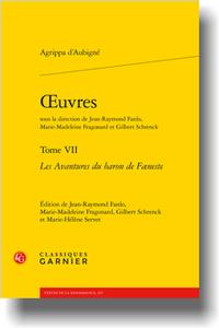 A. d'Aubigné, Œuvres. Tome VII. Les Avantures du baron de Fæneste