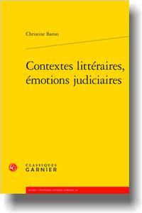 C. Baron, Contextes littéraires, émotions judiciaires