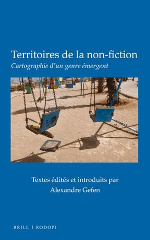 A. Gefen (dir.), Territoires de la non-fiction. Cartographie d'un genre émergent