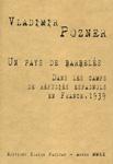 V. Pozner, Un pays de barbelés. Dans les camps de réfugiés espagnols en France, 1939