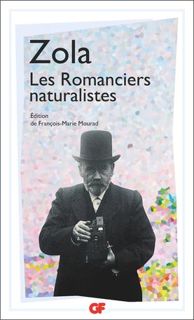 É. Zola,Les Romanciers naturalistes(éd. F.-M. Mourad, GF-Flammarion)