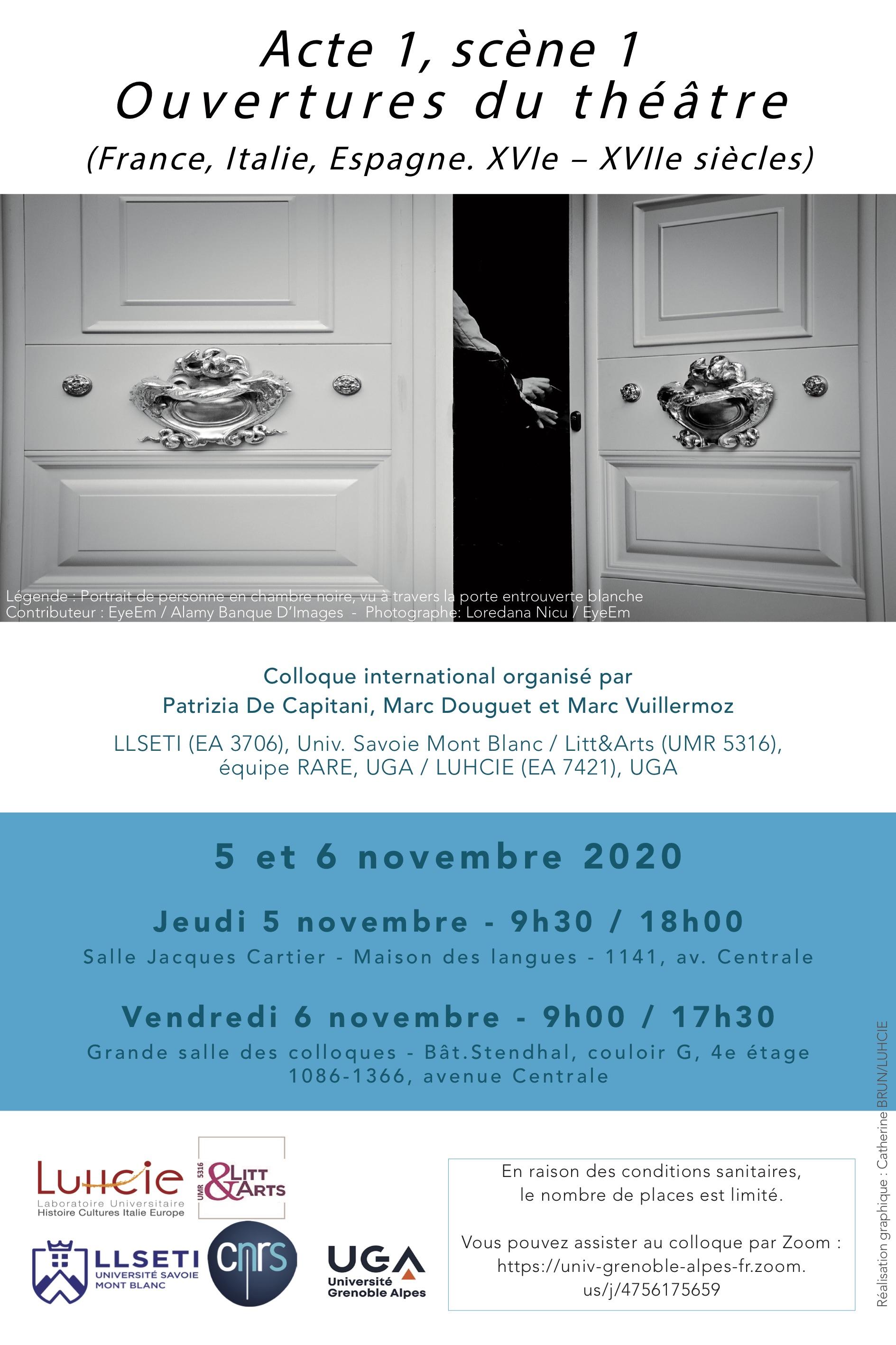 Acte I, scène 1. Ouvertures du théâtre. France, Italie, Espagne. XVIe – XVIIe s. (Grenoble, en ligne)