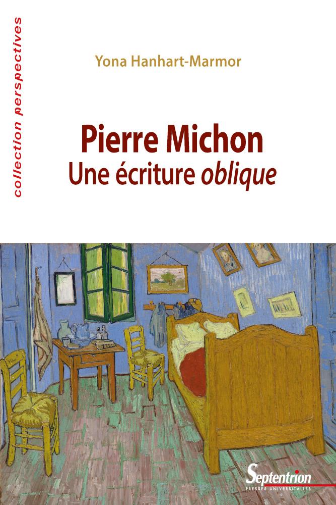 Y. Hanhart-Marmor, Pierre Michon. Une écriture oblique